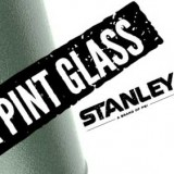 Stanley Vacuum Pint Glass Promo